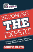 Becoming THE Expert