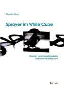 Sprayer Im White Cube [GER]