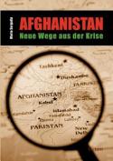Afghanistan - Neue Wege Aus Der Krise [GER]