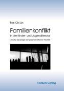Familienkonflikt in Der Kinder- Und Jugendliteratur [GER]