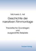 Geschichte Der Narrativen Filmmontage [GER]