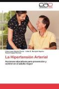 La Hipertension Arterial [Spanish]
