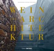 Wein Und Architektur [GER]