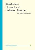 Unser Land Unterm Hammer [GER]