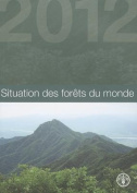 Situation Des Forets Du Monde [Spanish]