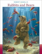 Robert Bissell's Rabbits & Bears