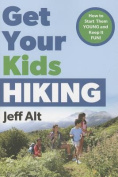 Get Your Kids Hiking