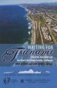 Waiting for Tsunami