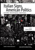Italian Signs, American Politics