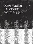 Kara Walker - Dust Jackets for the Niggerati