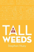 Tall Weeds