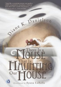 There Is a Mouse That Is Haunting Our House