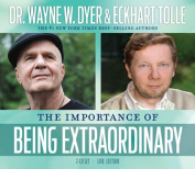 The Importance of Being Extraordinary, [Audio]
