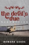 The Devil's Due: Redemption