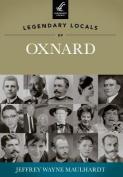 Legendary Locals of Oxnard