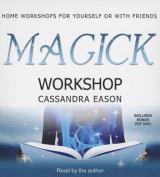 Magick Workshop [Audio]