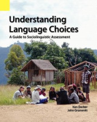 Understanding Language Choices
