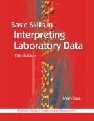 Basic Skills in Interpreting Laboratory Data, 5th Edition