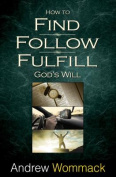 How to Find, Follow, Fulfill