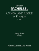 Canon and Gigue in D Major, T 337 - Study Score