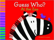 Guess Who? At the Zoo [Board book]