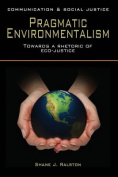 Pragmatic Environmentalism