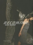 Alice Maher - Becoming