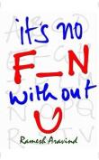 It's No Fun without You