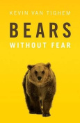Bears: Without Fear