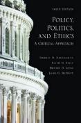Policy, Politics, and Ethics
