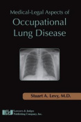 Medical-Legal Aspects of Occupational Lung Disease