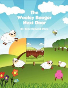 The Wooley Booger Next Door