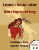 Cantanti E Canzoni Italiane - Italian Singers and Songs [ITA]