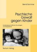 Psychische Gewalt Gegen Kinder [GER]