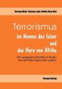 Terrorismus Im Namen Des Islam Und Das Horn Von Afrika [GER]