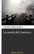 La Senda del Guerrero [Spanish]