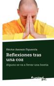 Reflexiones Tras Una Coz [Spanish]