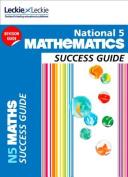 National 5 Mathematics Success Guide (Success Guide)