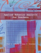 Applied Behavior Analysis for Teachers, Student Value Edition