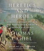 Heretics and Heroes [Audio]