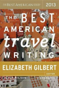 Best American Travel Writing 2013