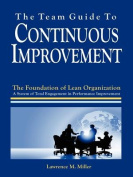 The Team Guide to Continuous Improvement