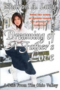 Dreaming of a Father's Love