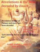 Revelations & the Bible Decoded by Enoch