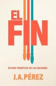 El Fin [Spanish]
