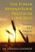 The Power Behind Your Need Is in Your Seed