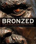 Bronzed