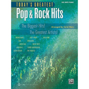 Today's Greatest Pop & Rock Hits  : The Biggest Hits! the Greatest Artists! (Big Note Piano)