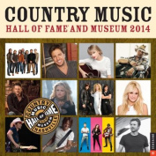 Country Music Hall of Fame and Museum 2014 Wall Calendar