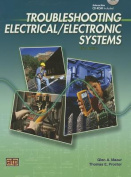 Troubleshooting Electrical/Electronic Systems [With CDROM]